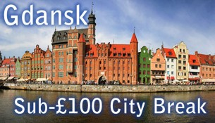 Gdansk City Break for less than £100